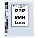 RPR and RMR Exams